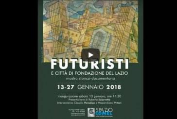 VIDEO Latina, in via Neghelli la mostra sui Futuristi e le città di Fondazione